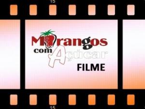 Morangos com Açucar o Filme
